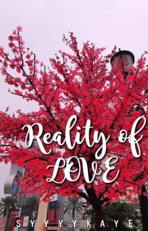 Reality of Love by syyyykaye