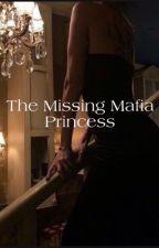 The Missing Mafia Princess by greekgirl9