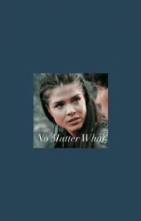 No Matter What   The Walking Dead Fanfiction   cover