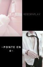 ~Ponte en 4~ _ REBORNPLAY by Dra_Muerte