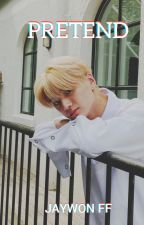 Pretend- Jaywon ff by Sunoohugs__