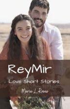 ReyMir (English) - Hercai by marialrosas