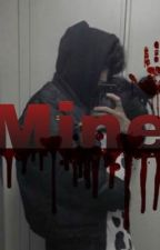 Mine All Mine by frickenunknowngirl