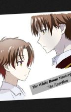 White Room Masterpiece : The Reaction by ejjs27