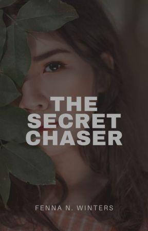The Secret Chaser by storiesbyfenna