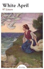 WHITE APRIL • 97line oleh silver-sonata