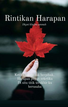 Rintikan harapan by DhyniKhairaummah