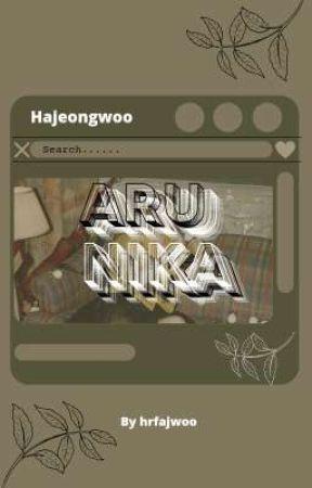 ARUNIKA • Hajeongwoo by hrfajwoo