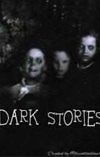 DARK STORIES od FezcoBloodLover