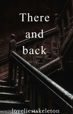 There and back (destiel) by loveliestskeleton