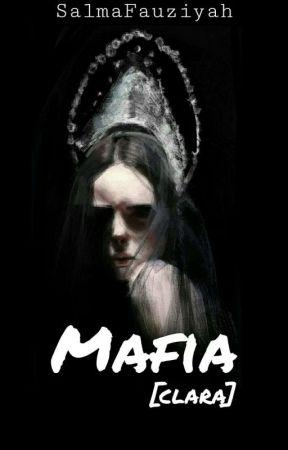 Mafia [clara] by SalmaFauziyah