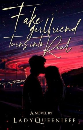 FAKE Girlfriend Turns Into REAL by LadyQueenieee