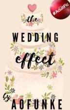 The Wedding Effect | ✓ by AOFunke