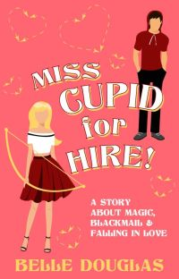 Miss Cupid for Hire! cover