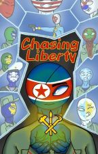 Chasing Liberty // North Korea Countryhumans Fanfiction by Miki0T