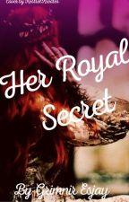 Her Royal Secret by GrimnirEsjay