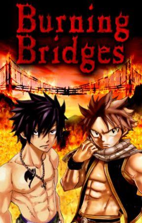 Burning Bridges by WildRhov