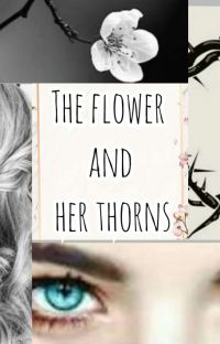 The flower and her thorns cover