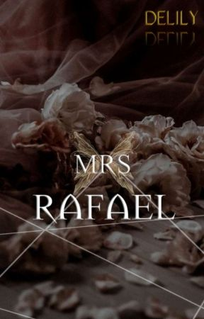 Mrs. Rafael : Her Precious Star by thelesyeuxdelily