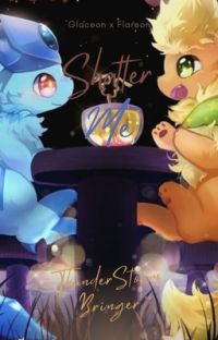 Shatter Me (flareon x glaceon) cover