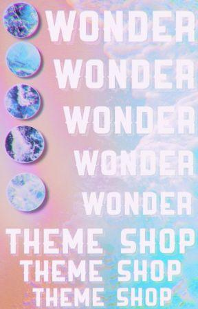 ↳ WONDER ⸙ theme shop─❥• by takoyakipuns
