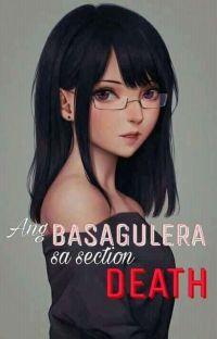 Ang Basagulera Sa Section Death cover