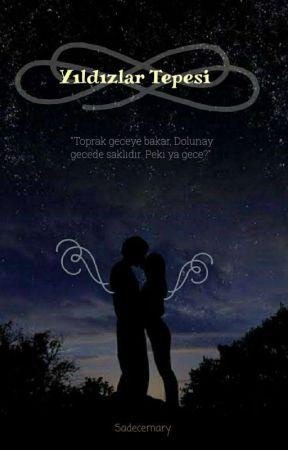 Yıldızlar Tepesi by Sadecemary