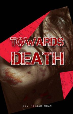 Towards Death by Faizah-chan