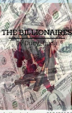 THE BILLIONAIRES by Ducy__Buda