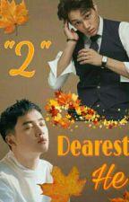 Dearest He S2(Kaisoo Yaoi) by Maek1918
