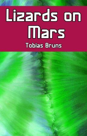Lizards on Mars by Tobias_Bruns