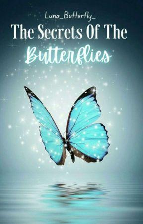 The Secret of The Butterflies by Luna_Butterfly_