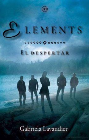 Elements: El despertar. | PRÓXIMAMENTE | by GabiLav