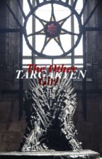 The Other Targaryen Girl by crackersaregood