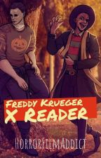 Freddy Krueger x Reader by HorrorFilmAddict
