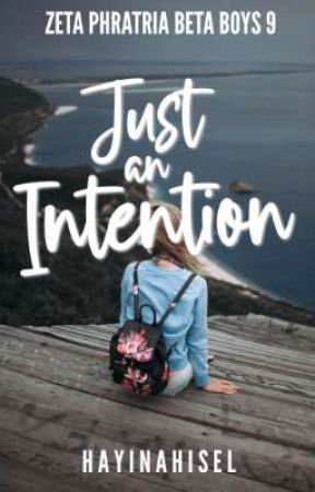 Just An Intention (Just Series #1) by hayinahisel