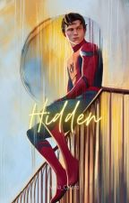 Hidden - P. Parker |Book I| by BookNerd_7296