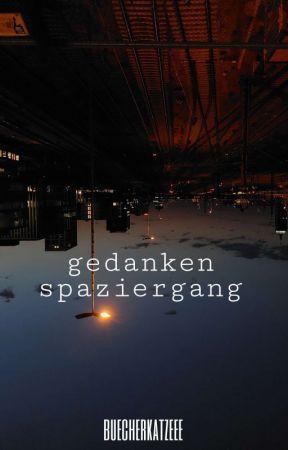 Gedankenspaziergang by buecherkatzeee