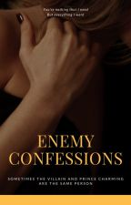Enemy Confessions by iamcharlottesweb