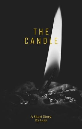 The Candle by lazy2320
