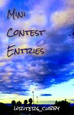 Mini Contest Entries by writers_cubby