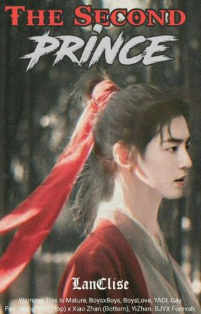 The Second Prince (YiZhan) ✔ by LanClise