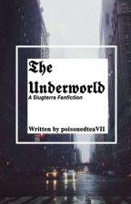 The underworld | Slugterra Fanfiction (Eli Shane x Reader) by AWeirdoFreak_