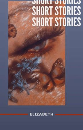 SHORT STORIES ⤳ a collection by eviternitys