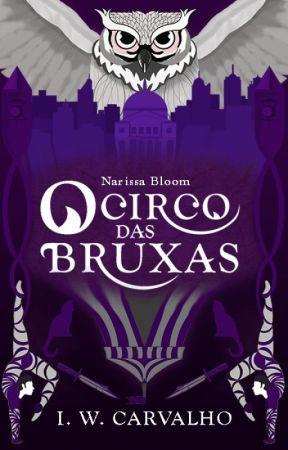 Narissa Bloom - O Circo das Bruxas by iwcarvalho