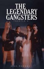 The Legendary Gangsters 2 by Narca_Fallen_Angel