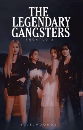 The Legendary Gangsters 2 by Narca_Fallen_Angel