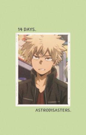 14 days ༄ k. bakugo  by astrodisasters