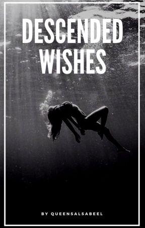 Descended Wishes by devilshsoul