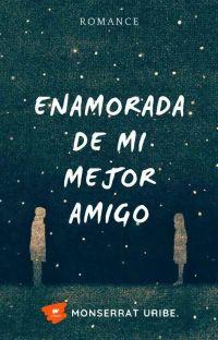 Enamorada De Mi Mejor Amigo cover
